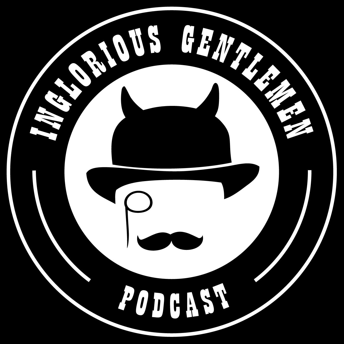 Inglorious Gentlemen Podcast